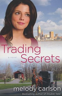 Trading Secrets   -     By: Melody Carlson