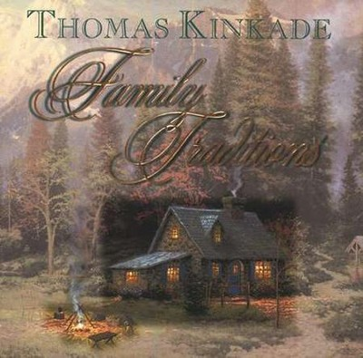 Family Traditions, Mini Gift Book   -     By: Thomas Kinkade