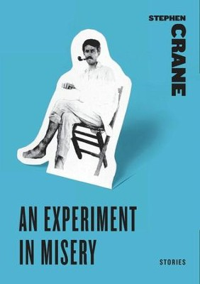 An Experiment in Misery - eBook  -     By: Stephen Crane