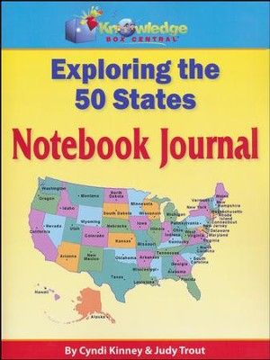 Exploring the 50 States Notebook Journal (Printed Edition)  -     By: Cyndi Kinney, Judy Trout