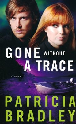 #3: Gone without a Trace  -     By: Patricia Bradley