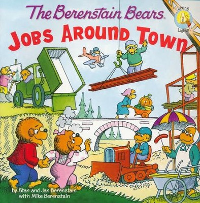 Living Lights: The Berenstain Bears Jobs Around Town   -     By: Stan Berenstain, Jan Berenstain, Mike Berenstain