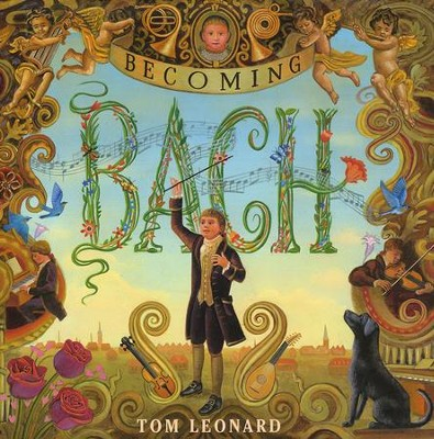 Becoming Bach  -     By: Tom Leonard