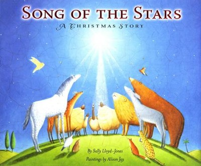 Song of the Stars: A Christmas Story  -     By: Sally Lloyd-Jones