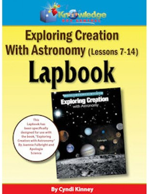 Apologia Exploring Creation with Astronomy Lessons 7-14 Lapbook Kit  -     By: Cyndi Kinney