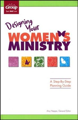 Designing Your Women's Ministry: A Step-by-Step Planning Guide  -