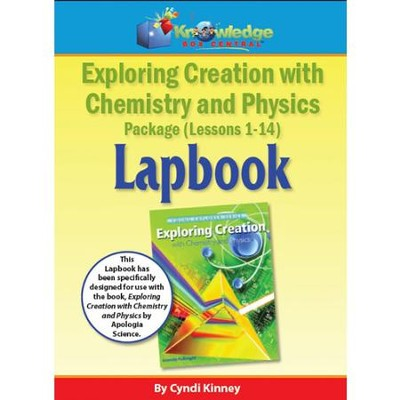 Apologia Exploring Creation with Chemistry and Physics Lapbook Package Kit (Lessons 1-14)  -     By: Cyndi Kinney