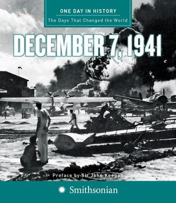 One Day in History: December 7, 1941 - eBook  -     By: Rodney P. Carlisle