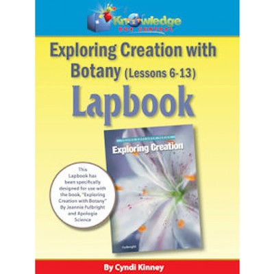 Apologia Exploring Creation with Botany Lessons 6-13 Lapbook Kit  -     By: Cyndi Kinney