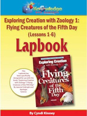 Apologia Exploring Creation with Zoology 1: Flying Creatures of the 5th Day Lessons1-6 Lapbook Kit  -     By: Cyndi Kinney