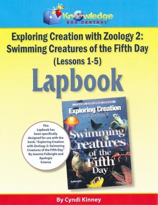 Apologia Exploring Creation with Zoology 2: Swimming Creatures of the 5th Day Lessons 1-5 Lapbook Kit  -     By: Cyndi Kinney