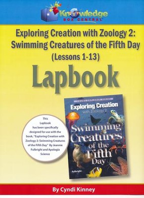 Apologia Exploring Creation with Zoology 2: Swimming Creatures of the 5th Day Lapbook Package Kit (Lessons 1-13)  -     By: Cyndi Kinney