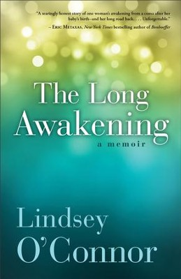 The Long Awakening: A Memoir  -     By: Lindsey O'Connor