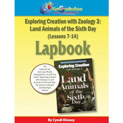 Apologia Exploring Creation with Zoology 3: Land Animals of the 6th Day Lessons 7-14 Lapbook Kit  -     By: Cyndi Kinney