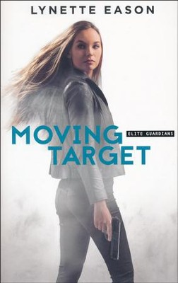 Moving Target #3   -     By: Lynette Eason