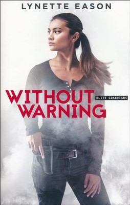 Without Warning #2   -     By: Lynette Eason