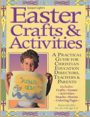 Easter Crafts and Activities  -     By: Gospel Light