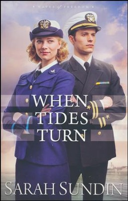 When Tides Turn #3   -     By: Sarah Sundin