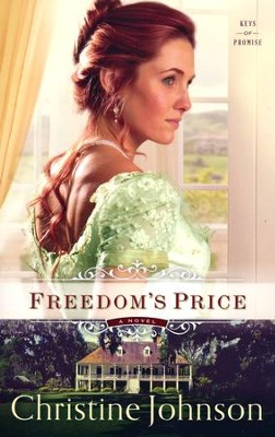 Freedom's Price #3  -     By: Christine Johnson
