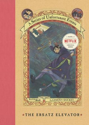 A Series of Unfortunate Events #6: The Ersatz Elevator - eBook  -     By: Lemony Snicket