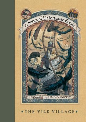 A Series of Unfortunate Events #7: The Vile Village - eBook  -     By: Lemony Snicket