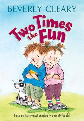 Two Times the Fun - eBook  -     By: Beverly Cleary     Illustrated By: Carol Thompson