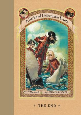 A Series of Unfortunate Events #13: The End - eBook  -     By: Lemony Snicket     Illustrated By: Brett Helquist, Michael Kupperman