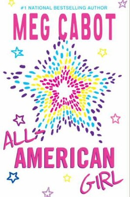 All-American Girl - eBook  -     By: Meg Cabot