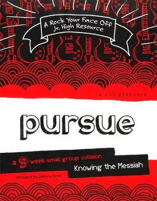 Pursue: Knowing the Messiah  -     By: Christ in Youth