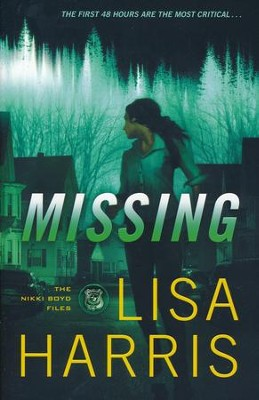 #2: Missing  -     By: Lisa Harris