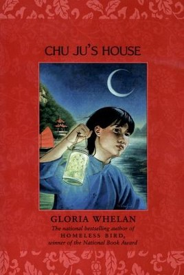 Chu Ju's House - eBook  -     By: Gloria Whelan