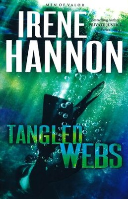 Tangled Webs #3   -     By: Irene Hannon