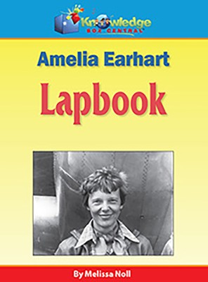 Amelia Earhart Lapbook (Printed Edition)  -     By: Melissa Noll