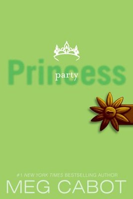 The Princess Diaries, Volume VII: Party Princess - eBook  -     By: Meg Cabot