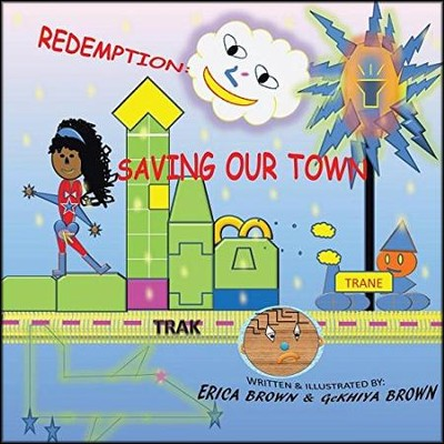 Redemption: Saving Our Town  -     By: Erica Brown, Ge'khiya Brown
