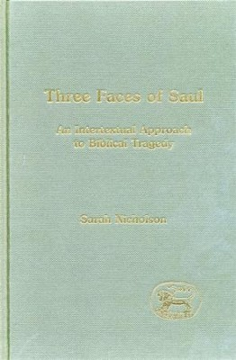 Three Faces of Saul   -     By: Sarah Nicholson