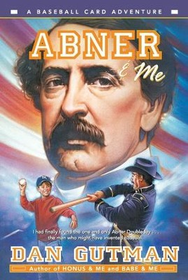 Abner & Me - eBook  -     By: Dan Gutman