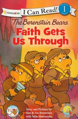 The Berenstain Bears Faith Gets Us Through   -