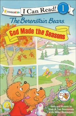 The Berenstain Bears, God Made the Seasons  -     By: Stan Berenstain, Jan Berenstain and Mike Berenstain