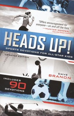 Heads Up! Sports Devotions for All-Star Kids, Updated Edition  -     By: David Branon