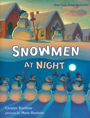 Snowmen at Night  -     By: Caralyn Buehner