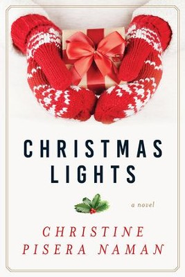 Christmas Lights   -     By: Christine Naman