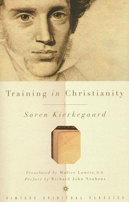 Training in Christianity  -     By: Soren Kierkegaard