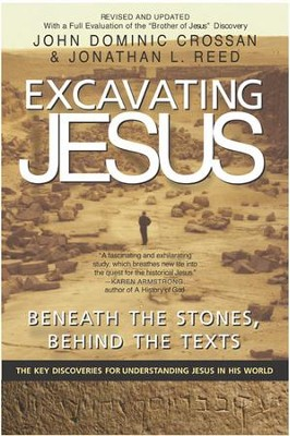 Excavating Jesus - eBook  -     By: John Dominic Crossan, Jonathan L. Reed