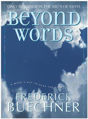 Beyond Words - eBook  -     By: Frederick Buechner