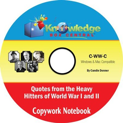 Famous Quotes from the Heavy Hitters of World War I and II Copywork Notebook PDF CD-ROM  -     By: Candie Donner