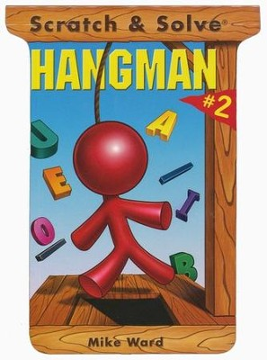 Scratch & Solve Hangman #2  -     By: Mike Ward