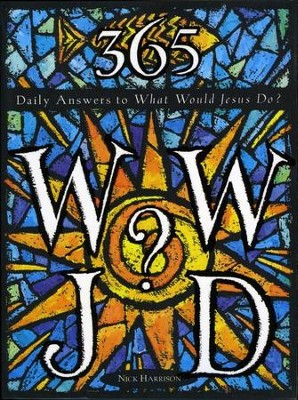 365 WWJD - eBook  -     By: Nick Harrison
