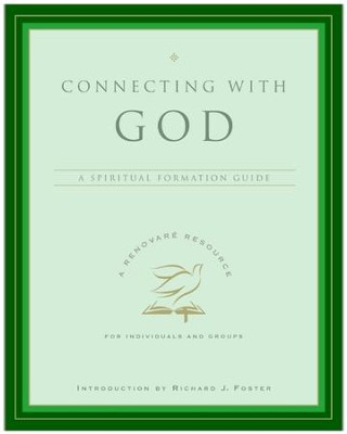 Connecting with God - eBook  -     By: Renovare