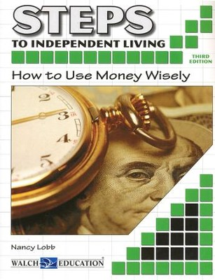 How to Use Money Wisely  -     By: Nancy Lobb     Illustrated By: Carl Brand